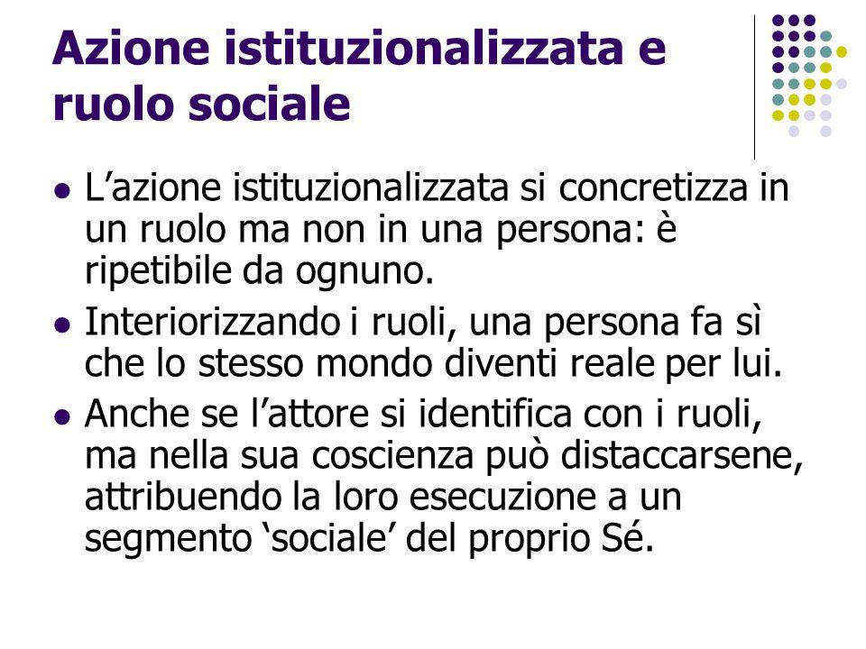 Azione istituzionalizzata e ruolo sociale