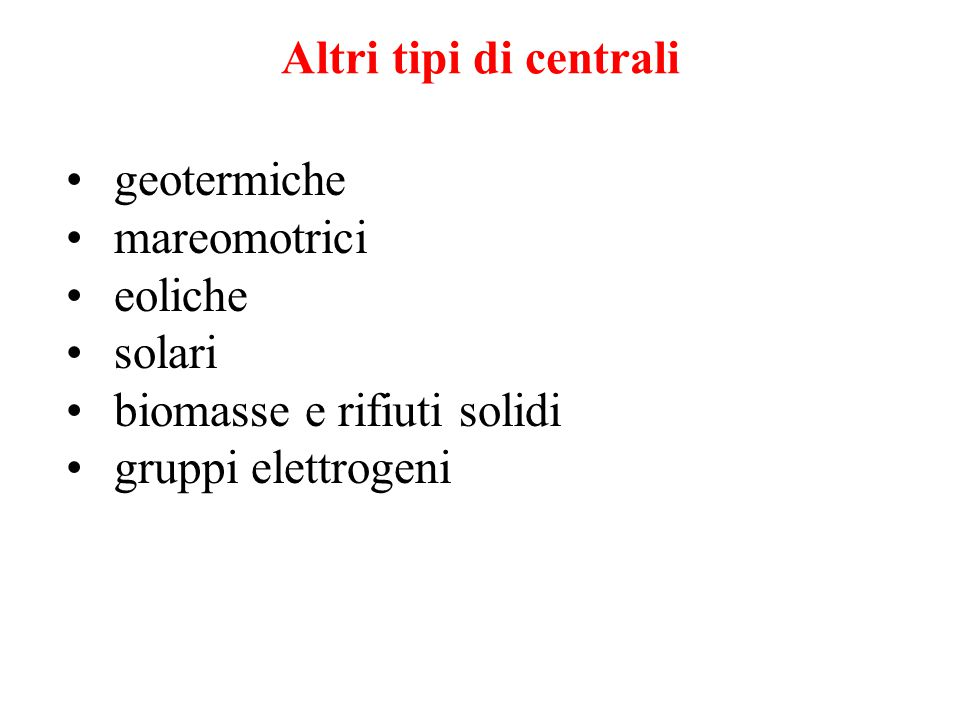 Altri tipi di centrali geotermiche. mareomotrici.