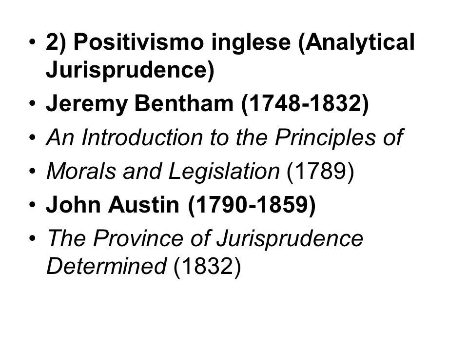 2) Positivismo inglese (Analytical Jurisprudence)