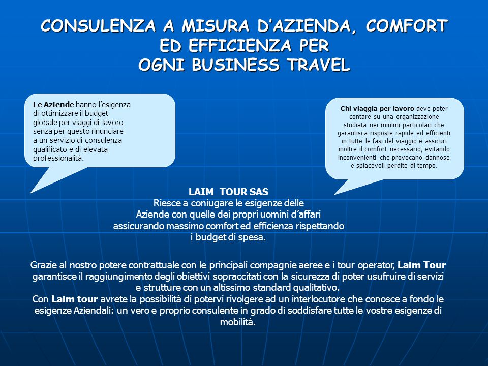 CONSULENZA A MISURA D'AZIENDA, COMFORT ED EFFICIENZA PER OGNI BUSINESS TRAVEL
