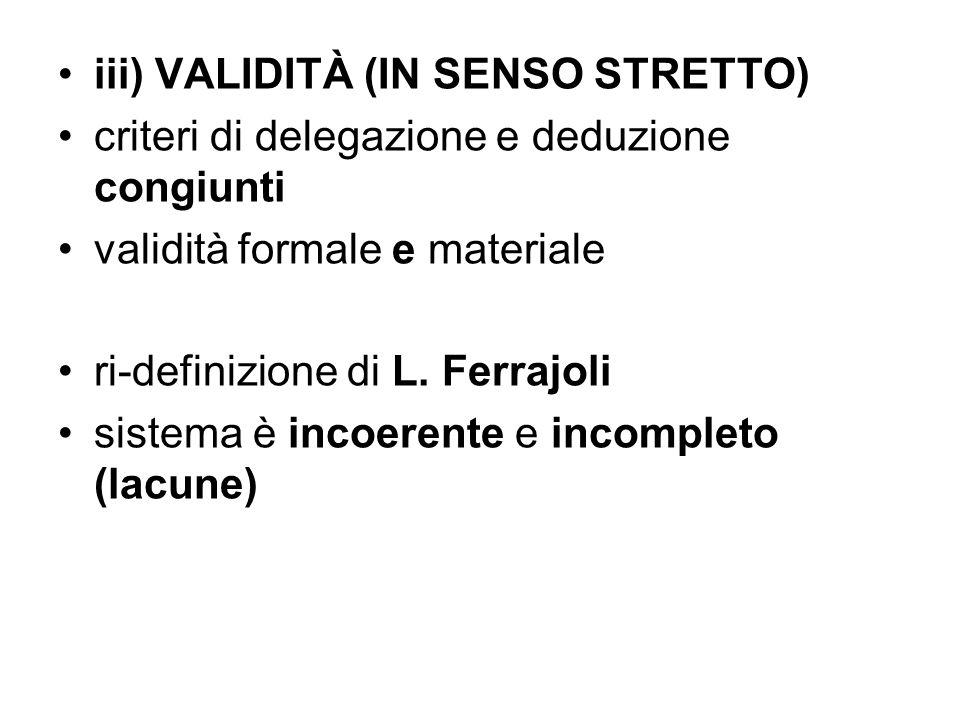 iii) VALIDITÀ (IN SENSO STRETTO)