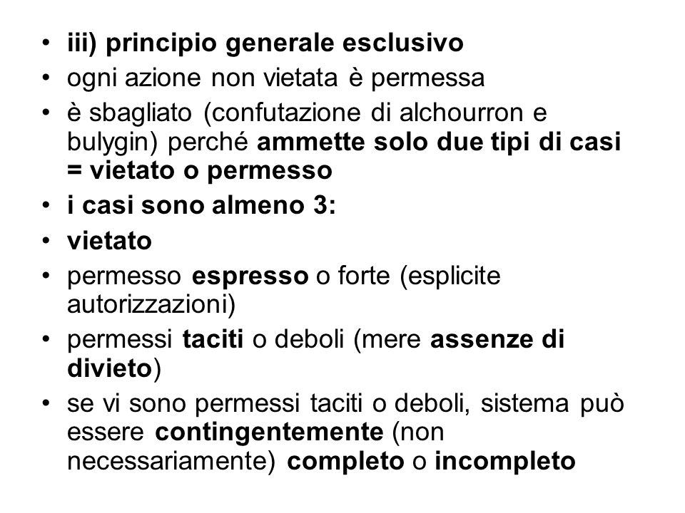 iii) principio generale esclusivo