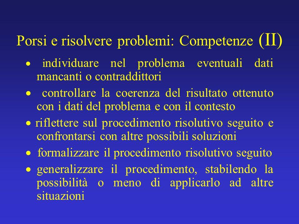 Porsi e risolvere problemi: Competenze (II)
