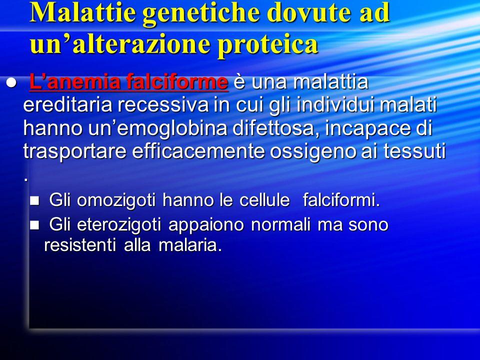 Malattie genetiche dovute ad un'alterazione proteica