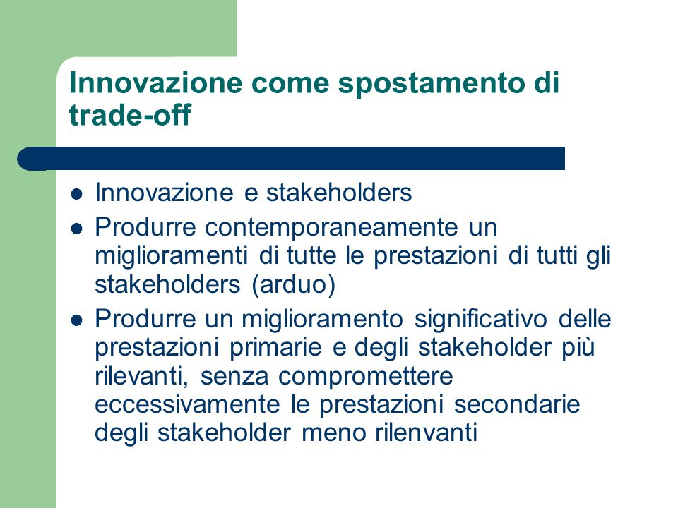 Innovazione come spostamento di trade-off