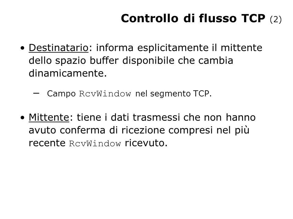 Controllo di flusso TCP (2)