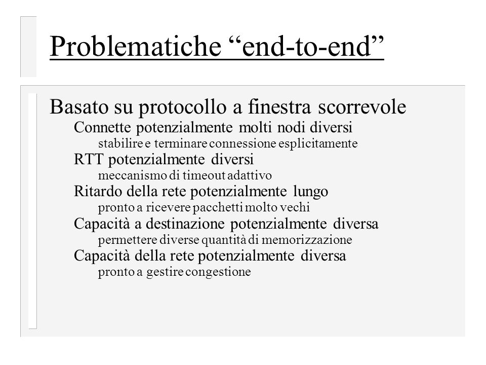 Problematiche end-to-end