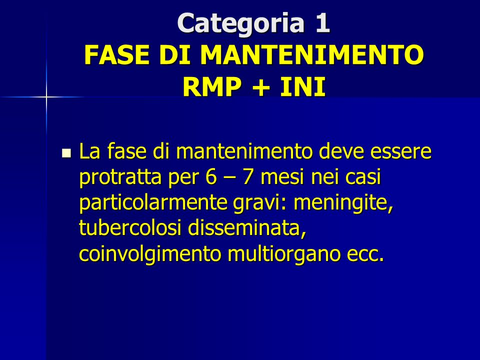 Categoria 1 FASE DI MANTENIMENTO RMP + INI