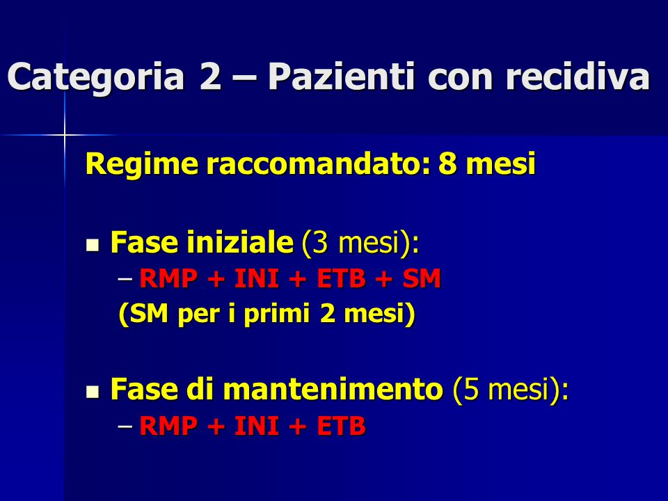 Categoria 2 – Pazienti con recidiva