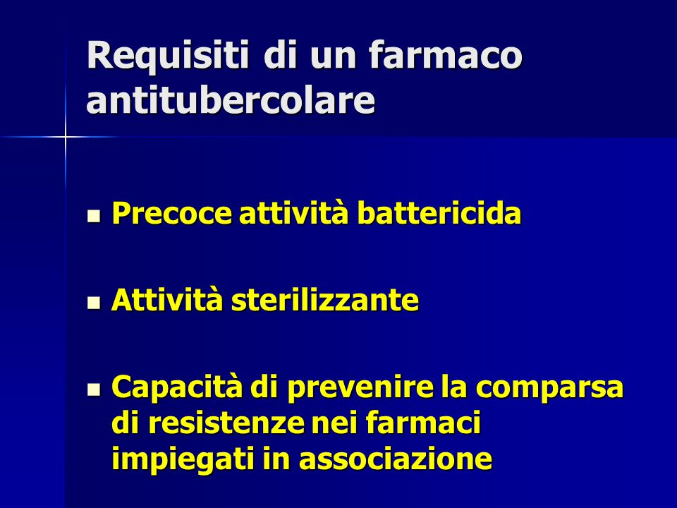 Requisiti di un farmaco antitubercolare