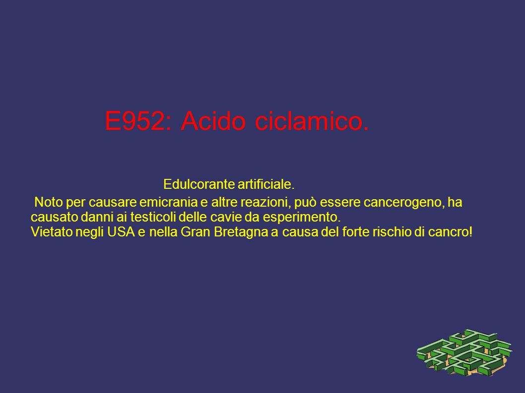 E952: Acido ciclamico. Edulcorante artificiale