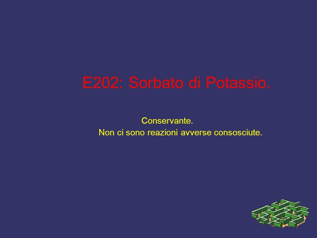 E202: Sorbato di Potassio. Conservante