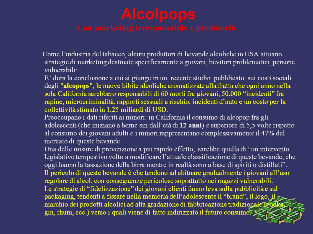 Alcolpops è un marketing irresponsabile e predatorio
