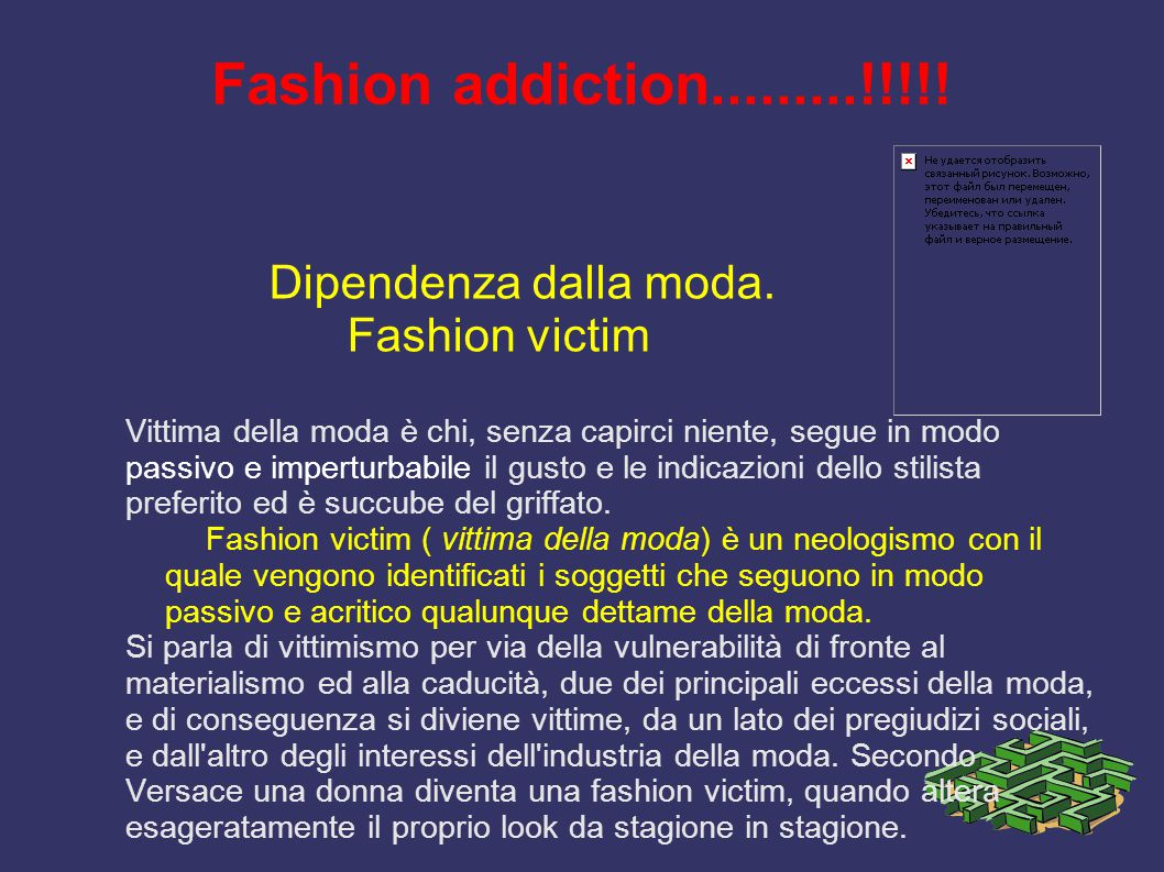 Fashion addiction.........!!!!! Dipendenza dalla moda. Fashion victim