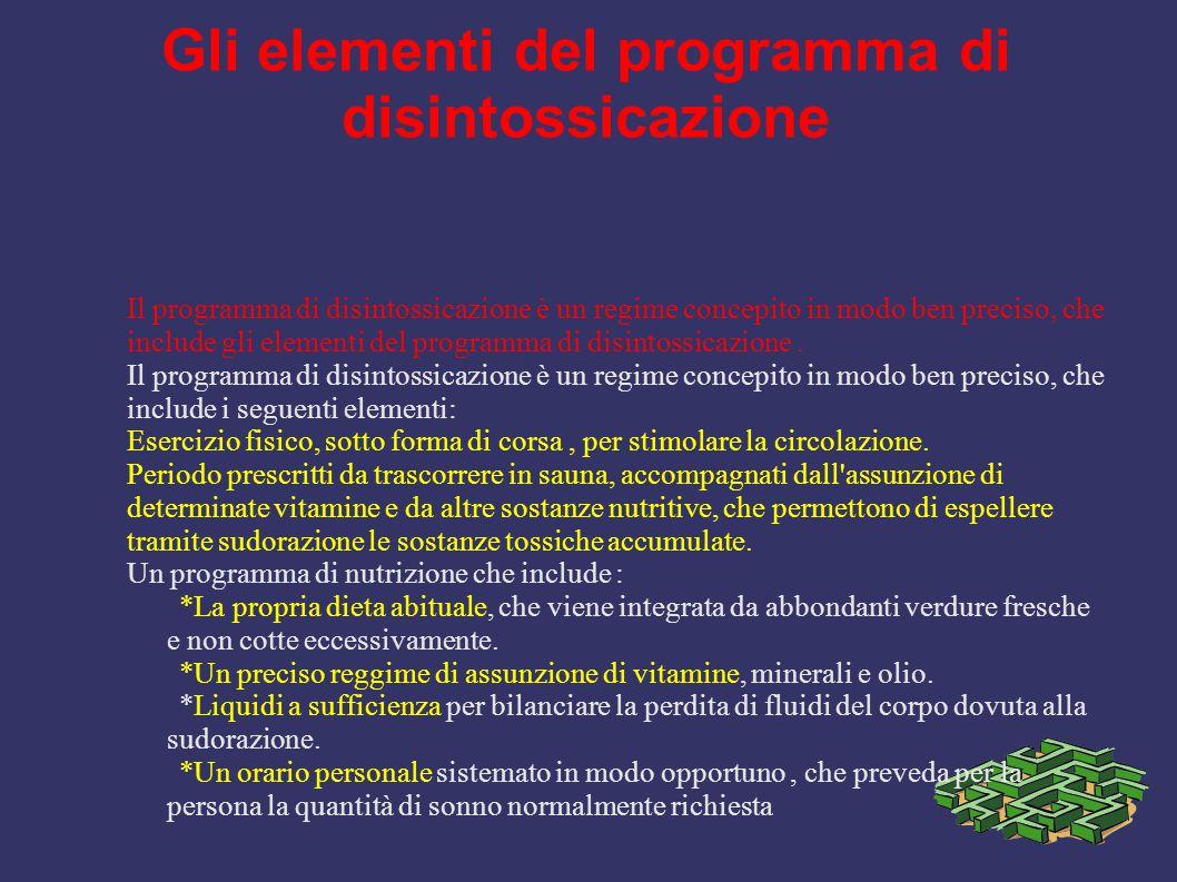 Gli elementi del programma di disintossicazione