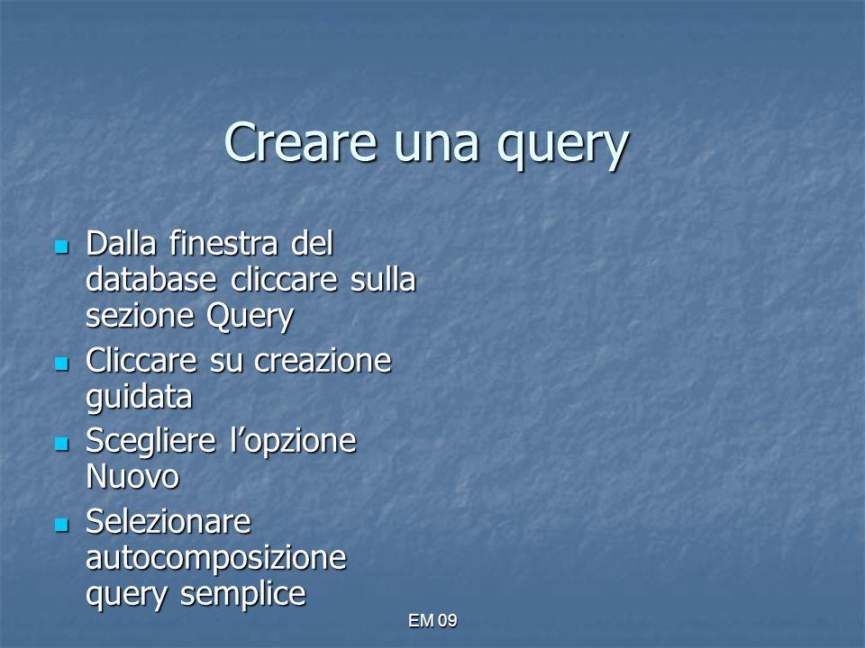 Creare una query Dalla finestra del database cliccare sulla sezione Query. Cliccare su creazione guidata.