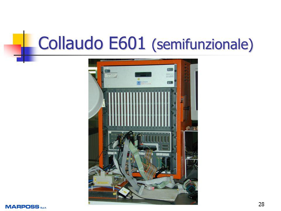 Collaudo E601 (semifunzionale)