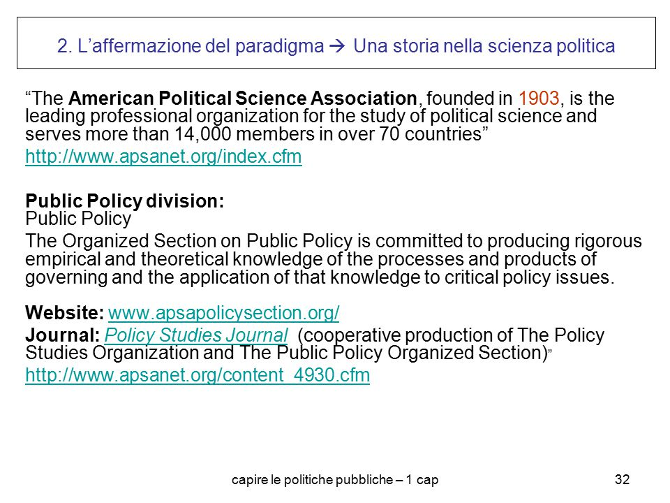 2. L'affermazione del paradigma  Una storia nella scienza politica
