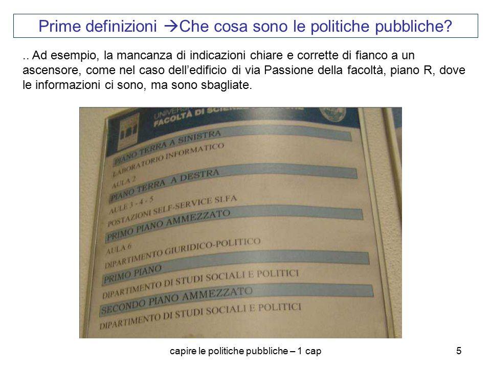 Prime definizioni Che cosa sono le politiche pubbliche
