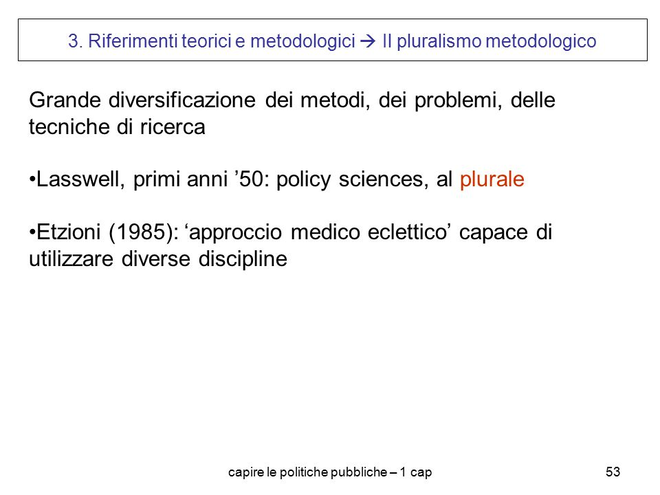 Lasswell, primi anni '50: policy sciences, al plurale
