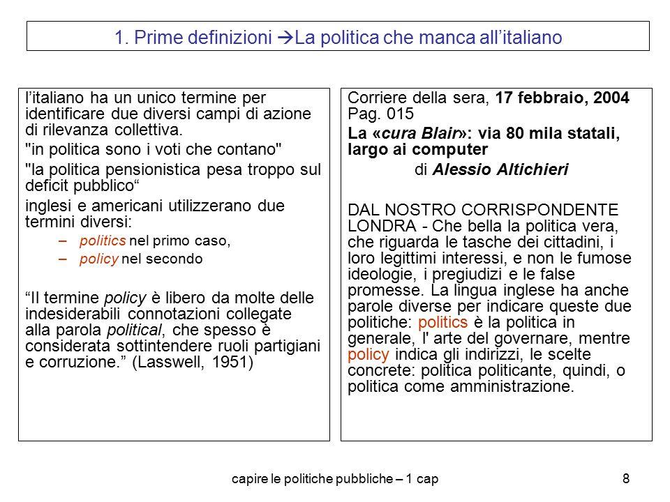 1. Prime definizioni La politica che manca all'italiano