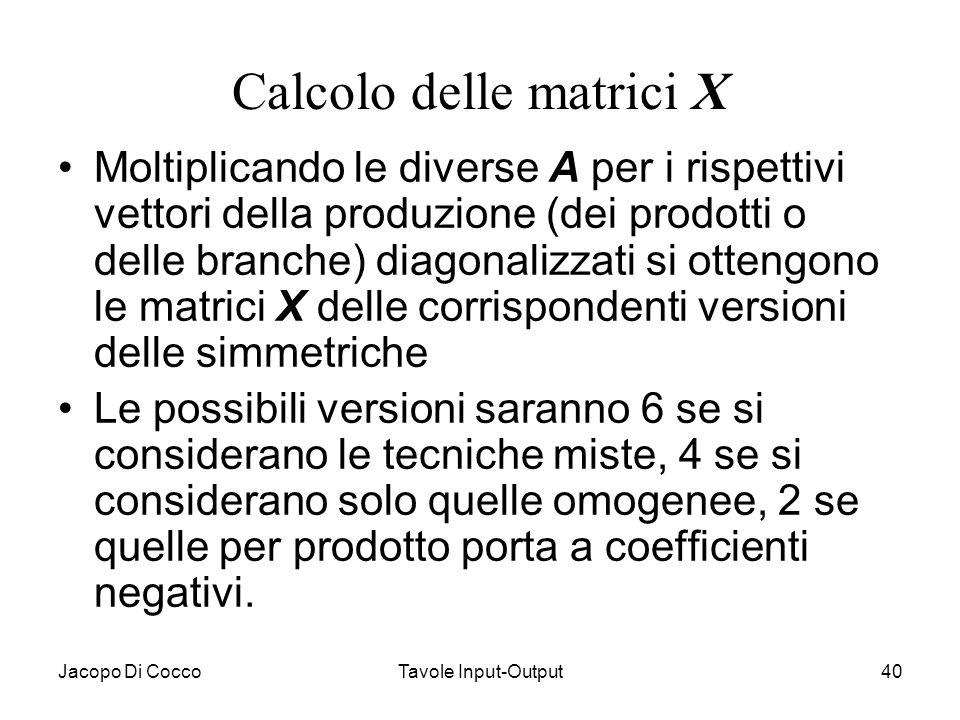 Calcolo delle matrici X