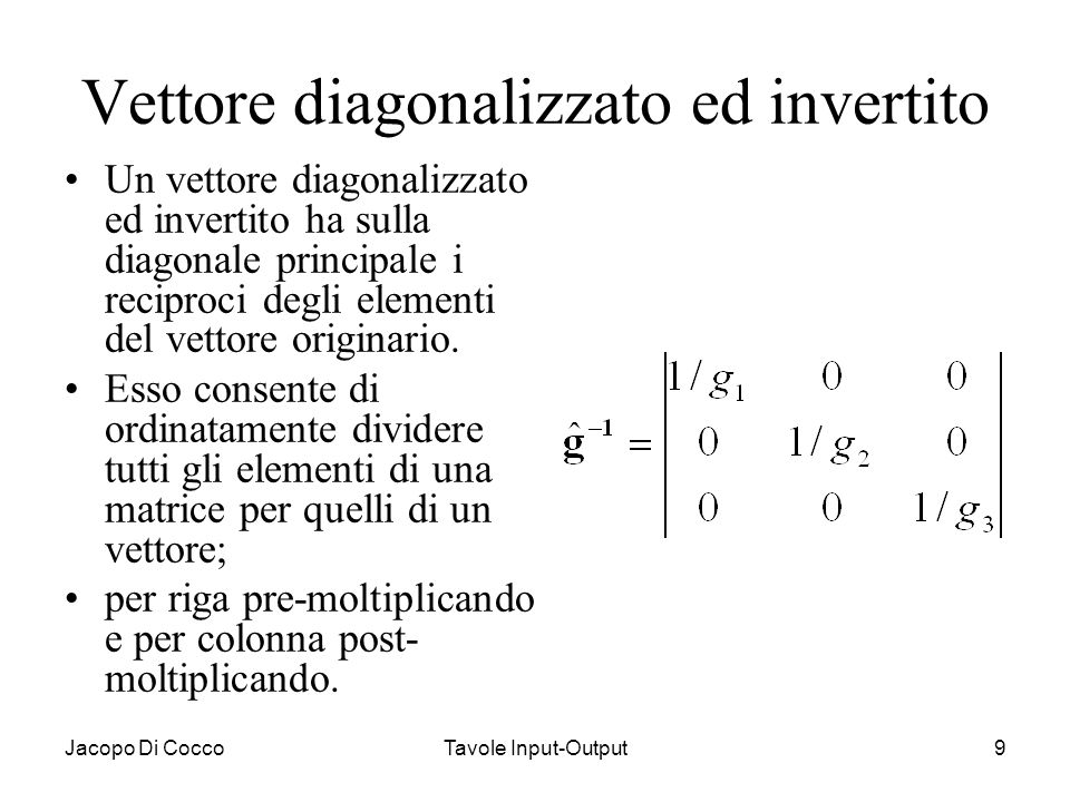 Vettore diagonalizzato ed invertito