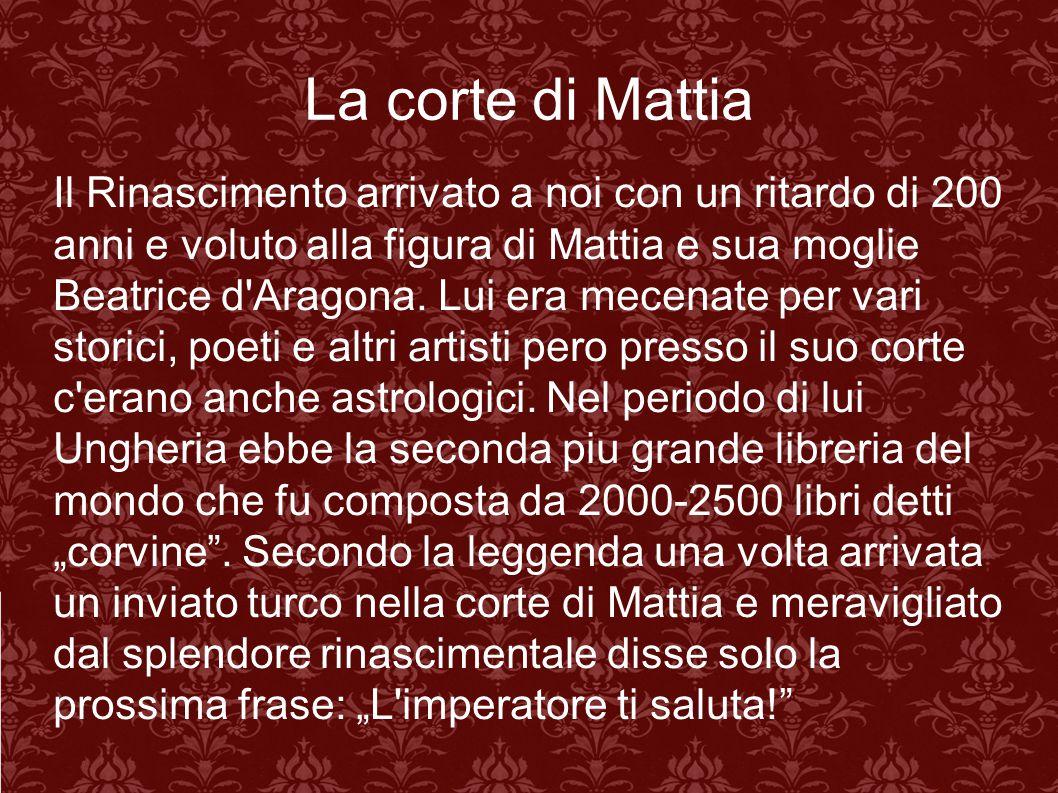 La corte di Mattia