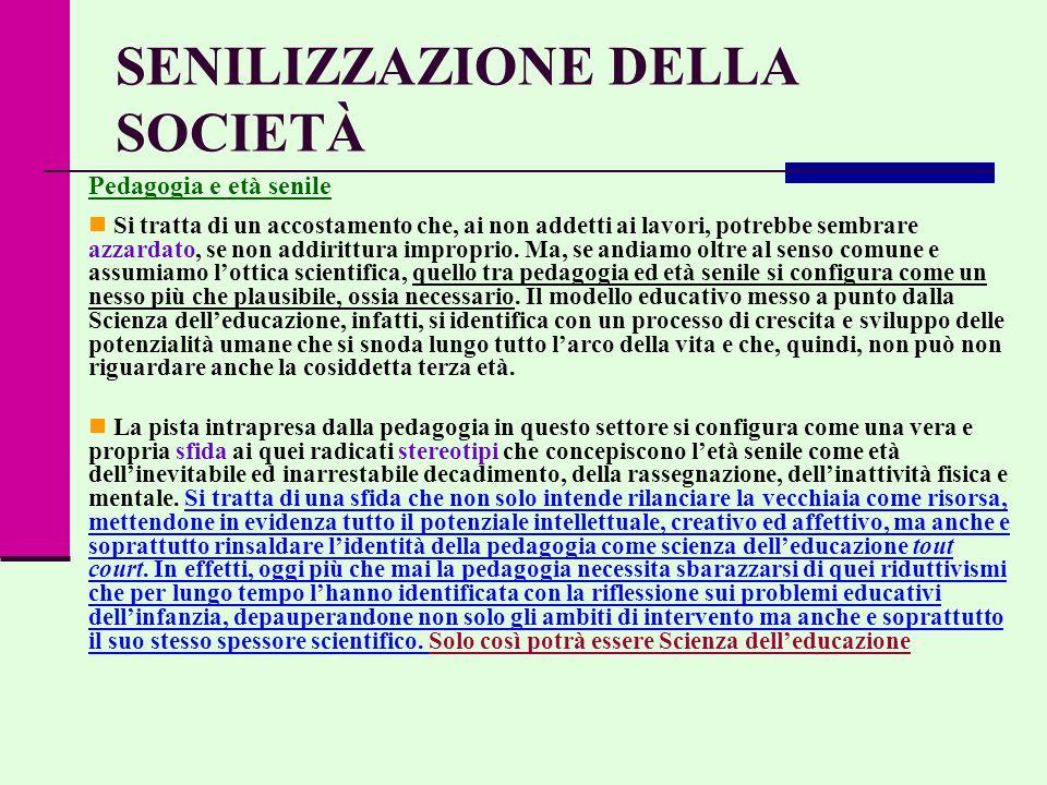 SENILIZZAZIONE DELLA SOCIETÀ
