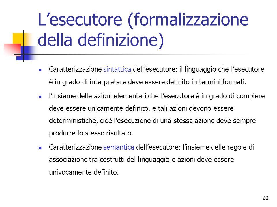 L'esecutore (formalizzazione della definizione)