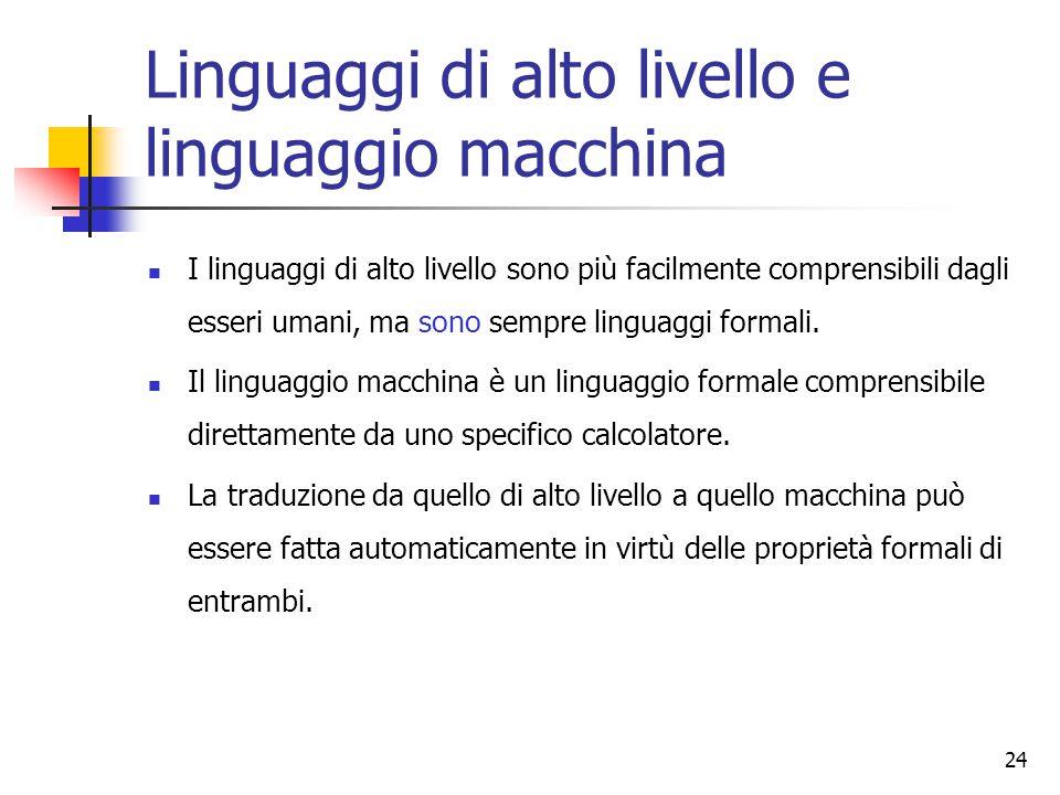 Linguaggi di alto livello e linguaggio macchina