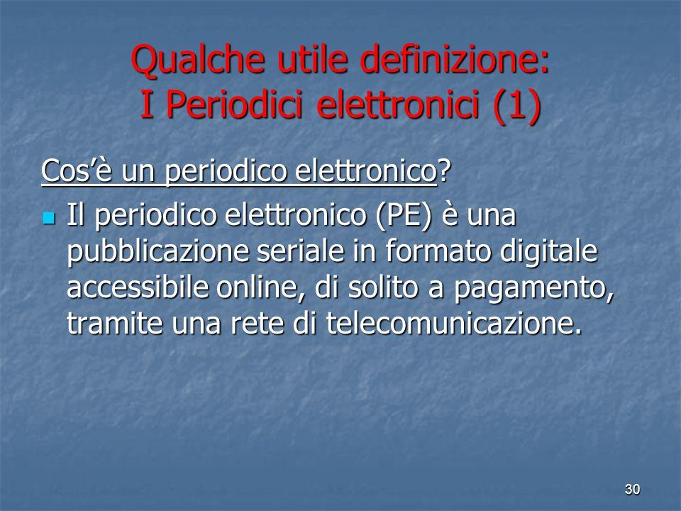 Qualche utile definizione: I Periodici elettronici (1)
