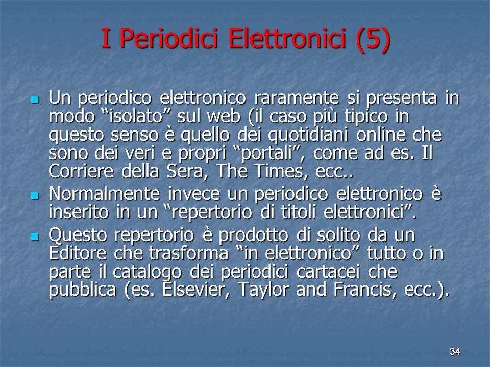 I Periodici Elettronici (5)