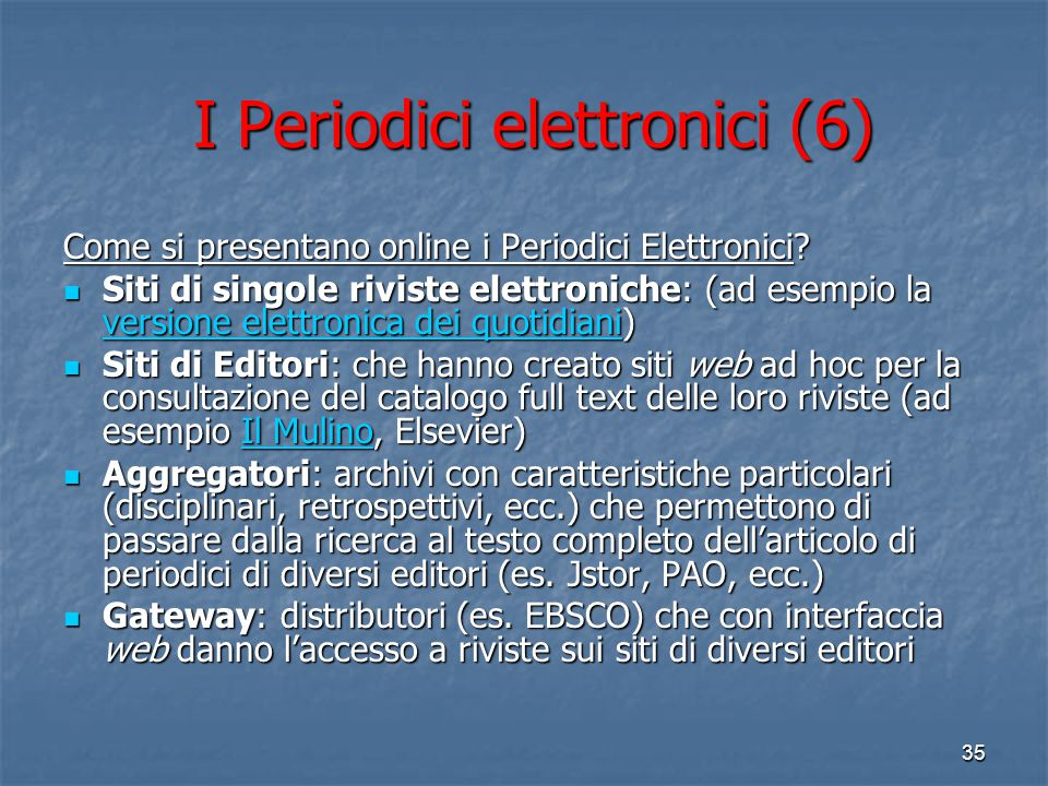 I Periodici elettronici (6)