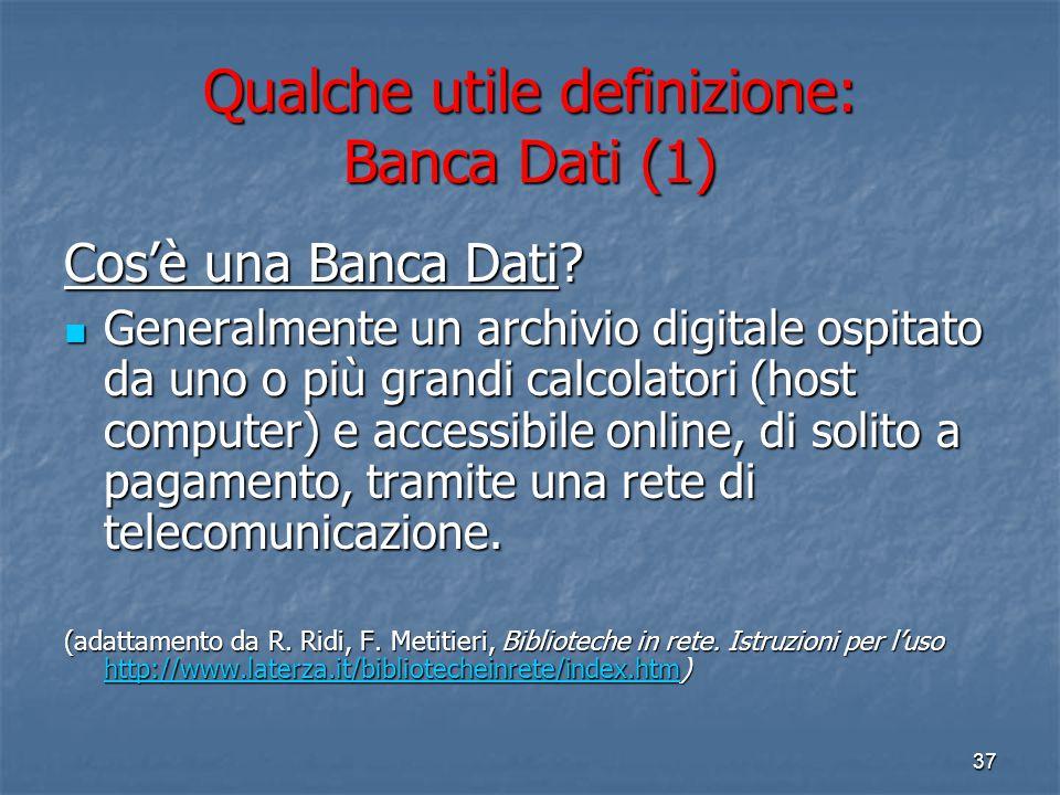 Qualche utile definizione: Banca Dati (1)