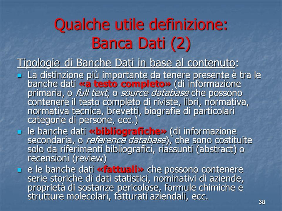 Qualche utile definizione: Banca Dati (2)