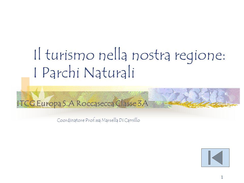Il turismo nella nostra regione: I Parchi Naturali