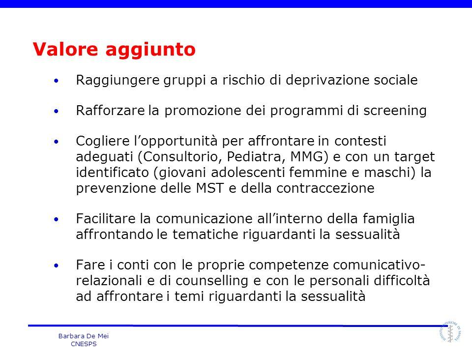 Valore aggiunto Raggiungere gruppi a rischio di deprivazione sociale