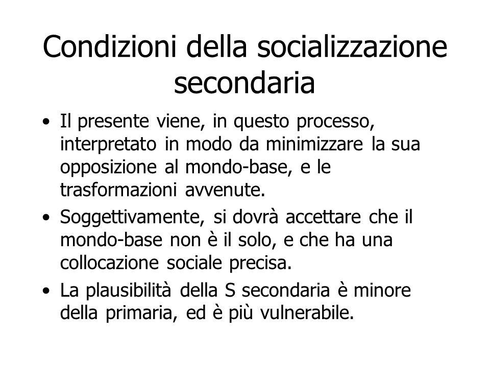Condizioni della socializzazione secondaria