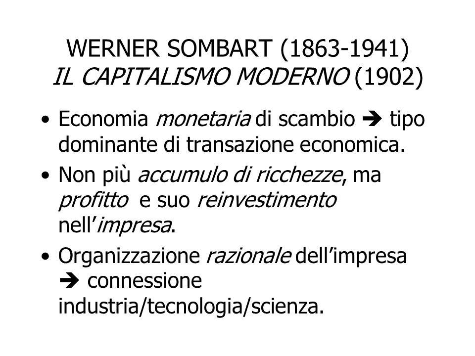 WERNER SOMBART (1863-1941) IL CAPITALISMO MODERNO (1902)