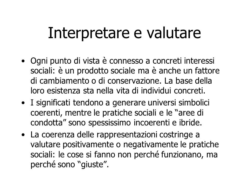 Interpretare e valutare