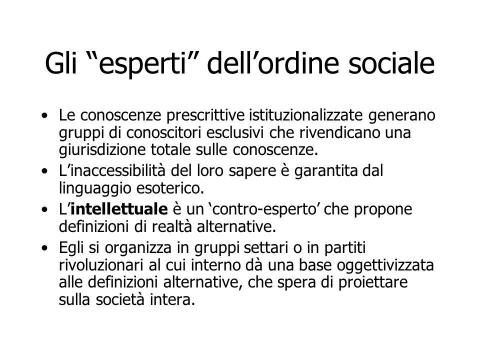 Gli esperti dell'ordine sociale