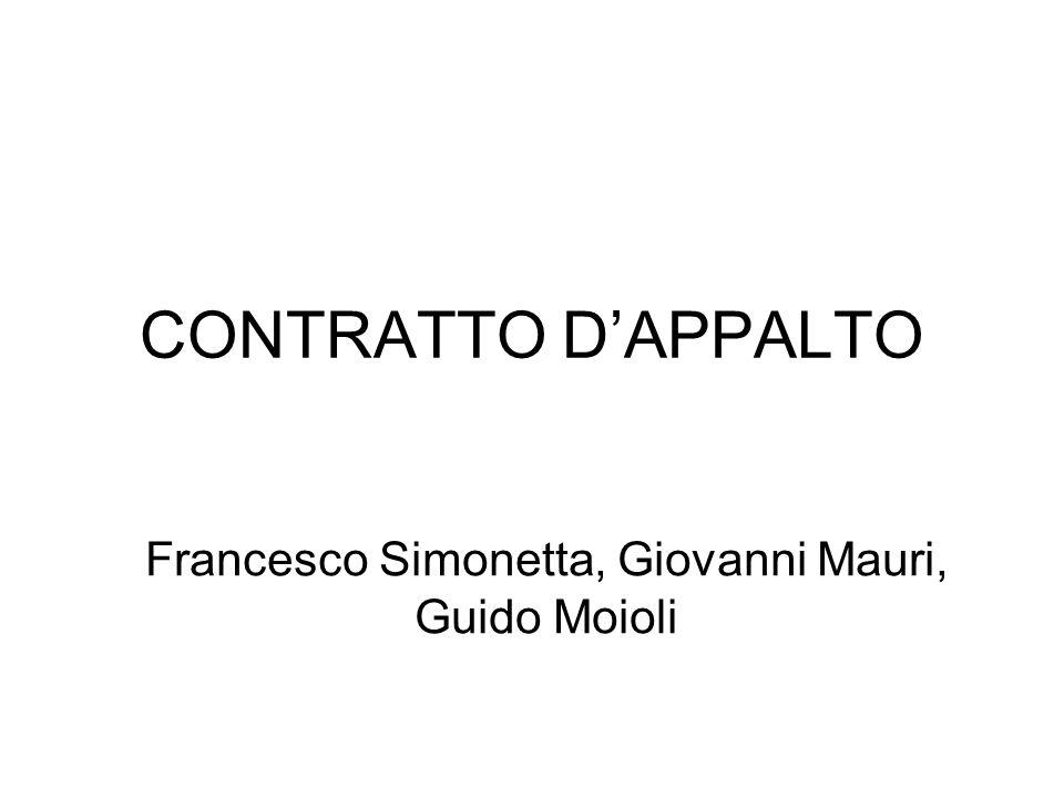 Francesco Simonetta, Giovanni Mauri, Guido Moioli