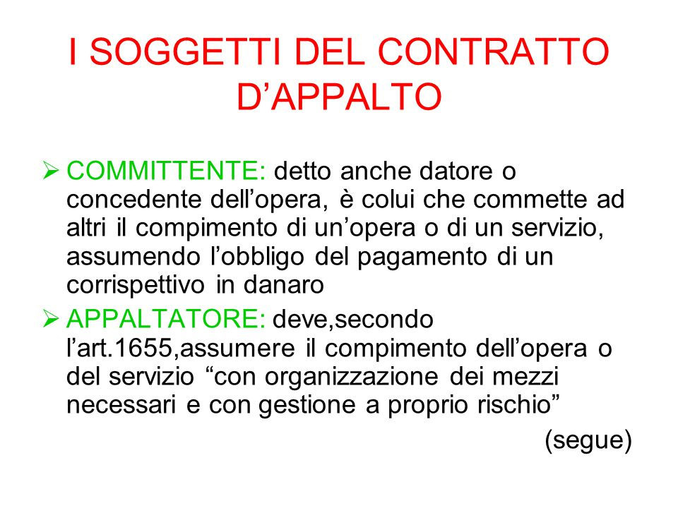 I SOGGETTI DEL CONTRATTO D'APPALTO