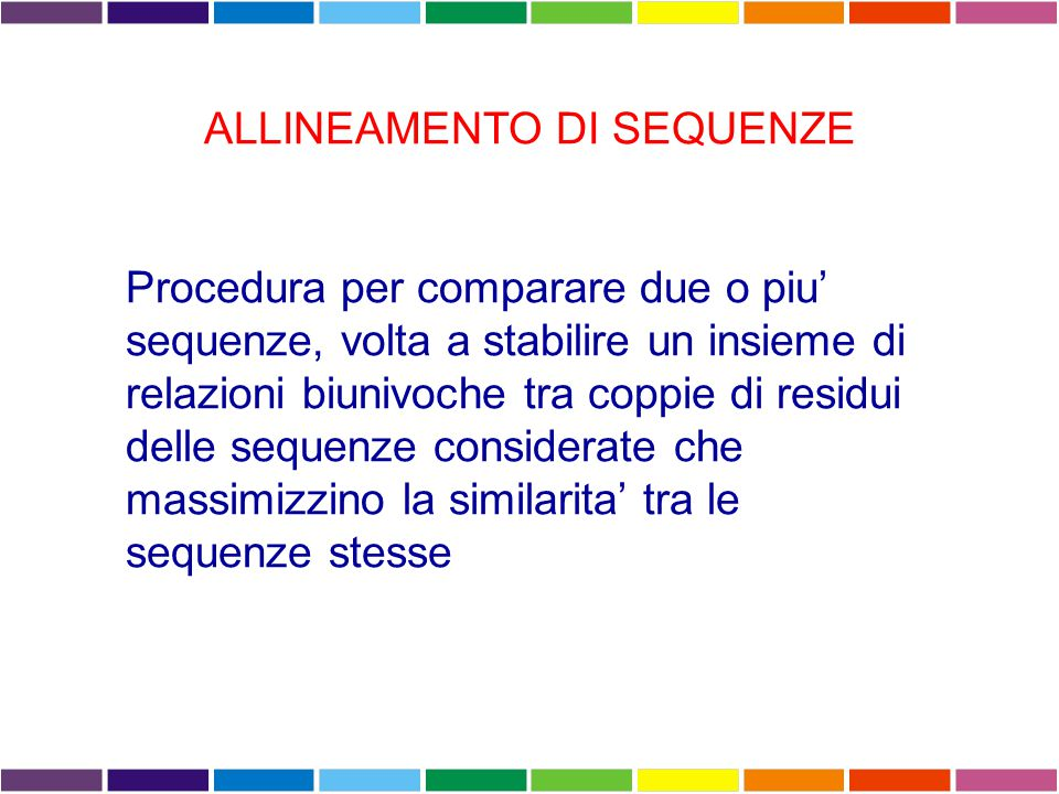 ALLINEAMENTO DI SEQUENZE