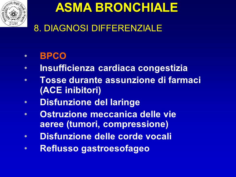 ASMA BRONCHIALE 8. DIAGNOSI DIFFERENZIALE BPCO