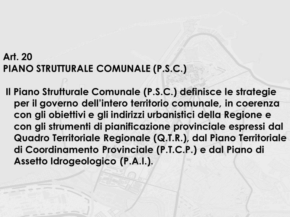 Art. 20 PIANO STRUTTURALE COMUNALE (P.S.C.)