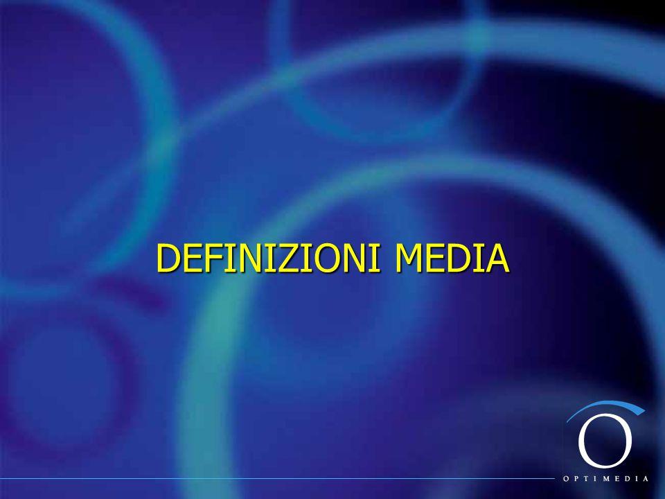 DEFINIZIONI MEDIA