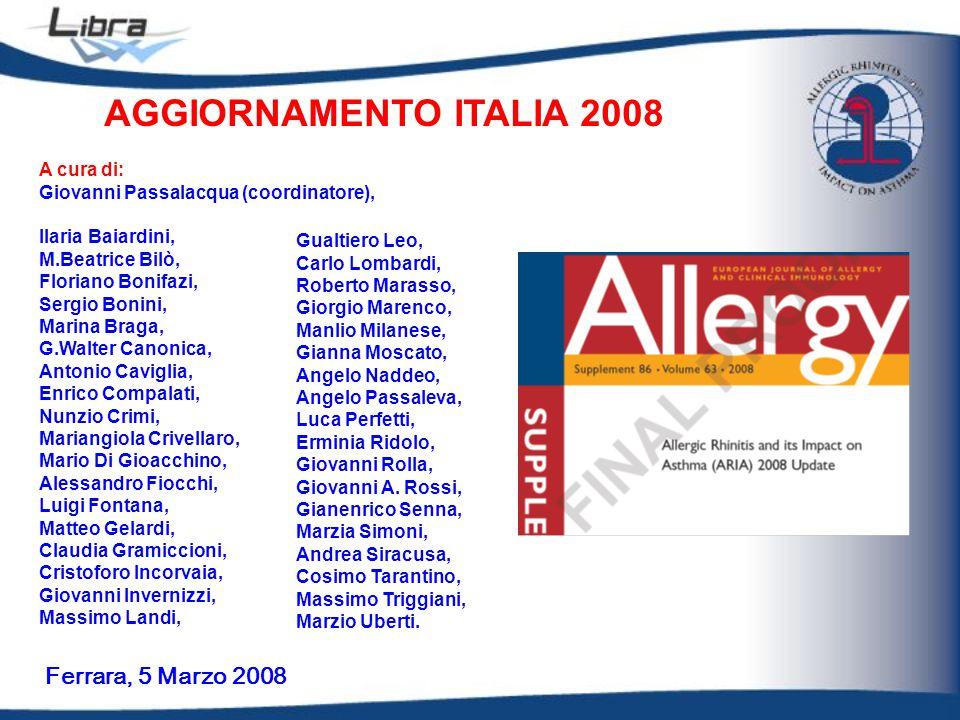 AGGIORNAMENTO ITALIA 2008 Ferrara, 5 Marzo 2008 A cura di: