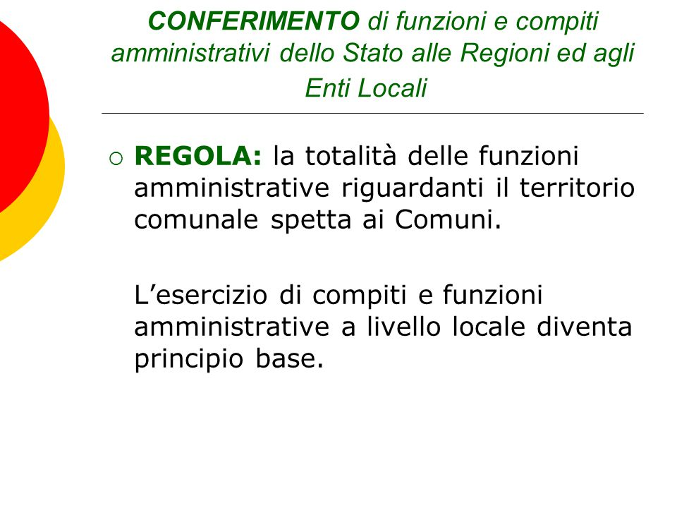 CONFERIMENTO di funzioni e compiti amministrativi dello Stato alle Regioni ed agli Enti Locali